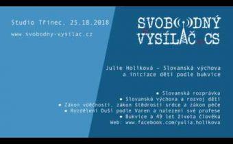 2018-11-25  – Studio Třinec – Julie Holíková – Slovanská výchova a iniciace dětí podle Bukvice