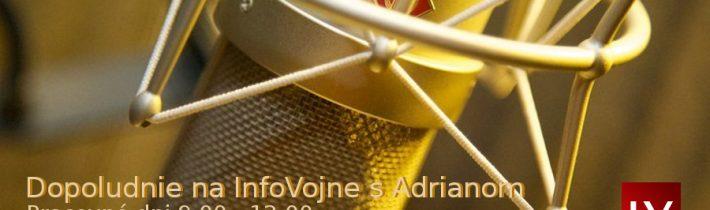 Dopoludnie na InfoVojne s Adrianom 14.3.2019