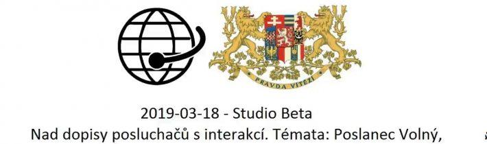 2019-03-18 -Studio Beta-Nad dopisy posluchačů-Poslanec Volný, eurovolby , Volby na Slovensku ,