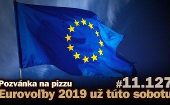 Live: Pozvánka na pizzu Eurovoľby 2019 už túto sobotu #11.127