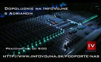 Dopoludnie na InfoVojne s Adrianom 22.5.2019
