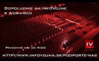 Dopoludnie na InfoVojne s Adrianom 20.9.2019