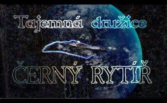 Tajemná družice ČERNÝ RYTÍŘ ( BLACK KNIGHT)