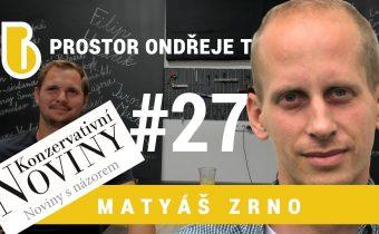 Prostor Ondřeje Tesárka 27 – Matyáš Zrno
