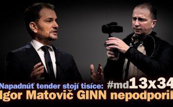 Napadnúť tender stojí tisíce. Igor Matovič GINN nikdy nepodporil. #md13x34